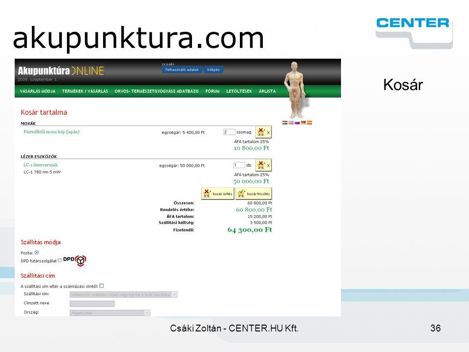 Csáki Zoltán - CENTER.HU Kft.36 akupunktura.com Kosár