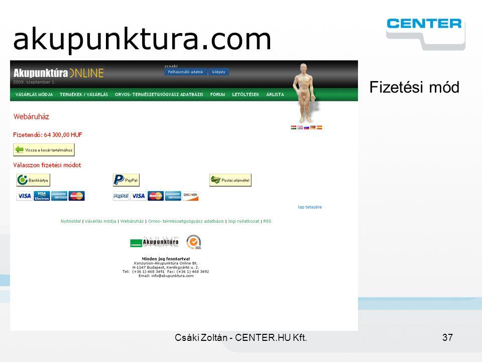 Csáki Zoltán - CENTER.HU Kft.37 akupunktura.com Fizetési mód