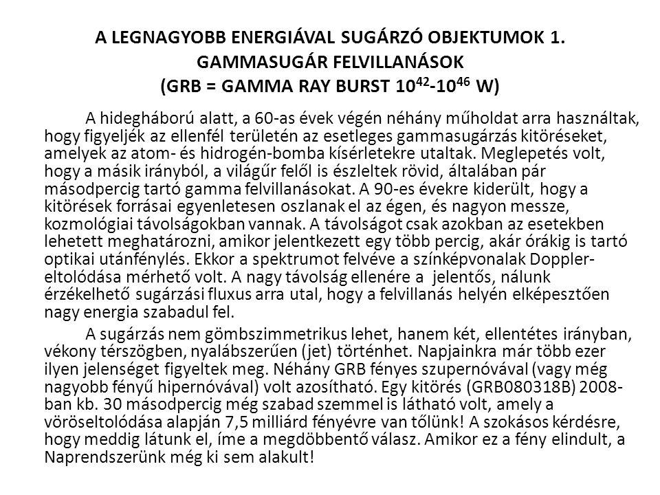 A LEGNAGYOBB ENERGIÁVAL SUGÁRZÓ OBJEKTUMOK 1.