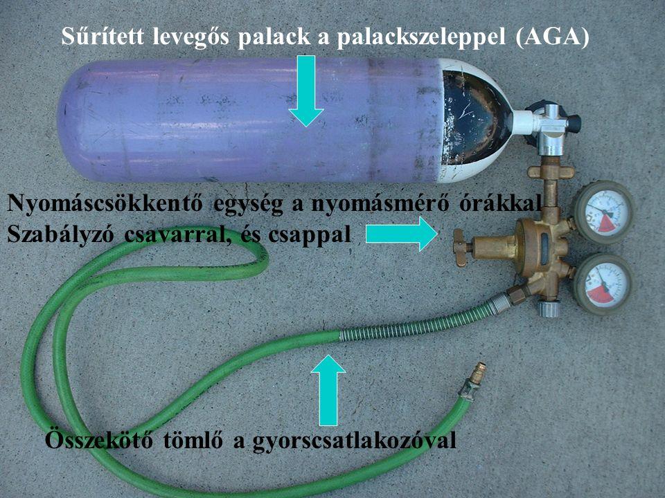Sűrített levegős palack a palackszeleppel (AGA) Nyomáscsökkentő egység a nyomásmérő órákkal Szabályzó csavarral, és csappal Összekötő tömlő a gyorscsatlakozóval