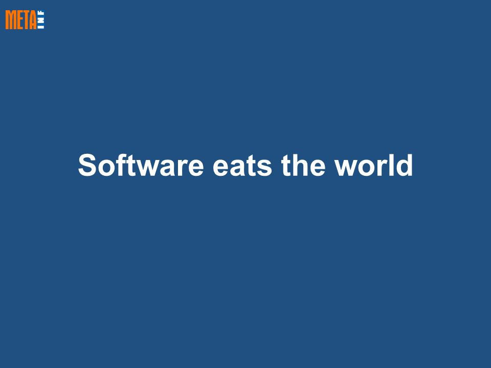 Software eats the world