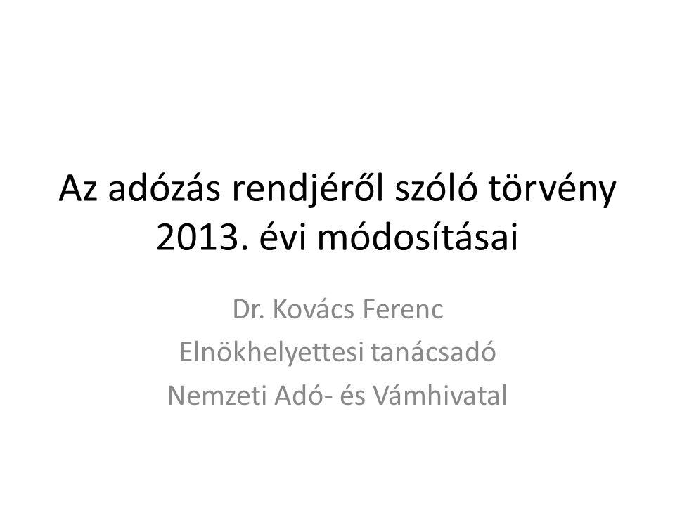 Az adózás rendjéről szóló törvény 2013. évi módosításai Dr.