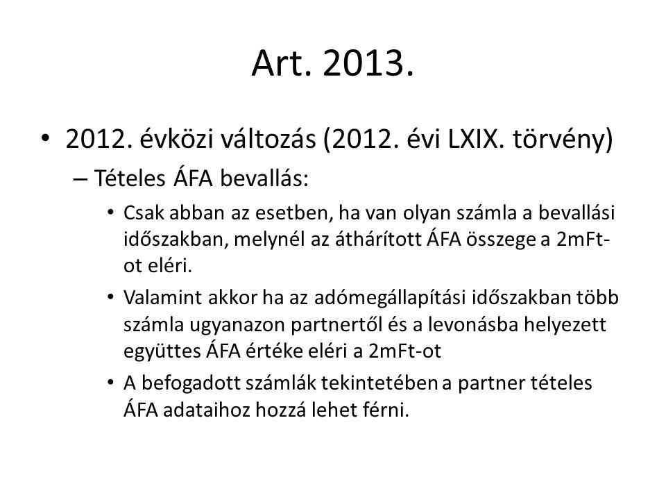Art. 2013. 2012. évközi változás (2012. évi LXIX.