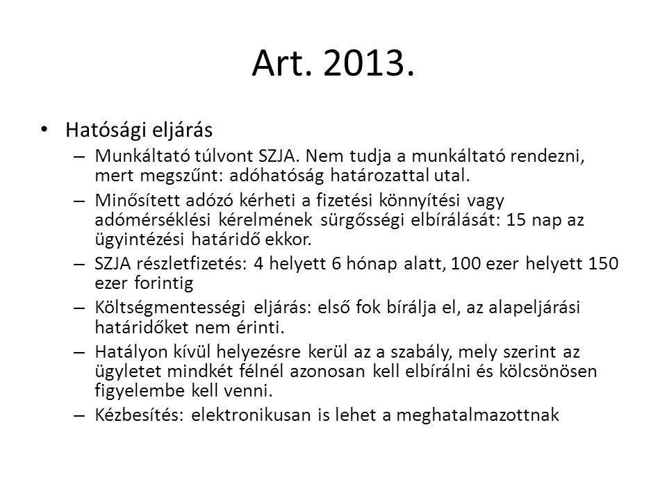 Art. 2013. Hatósági eljárás – Munkáltató túlvont SZJA.