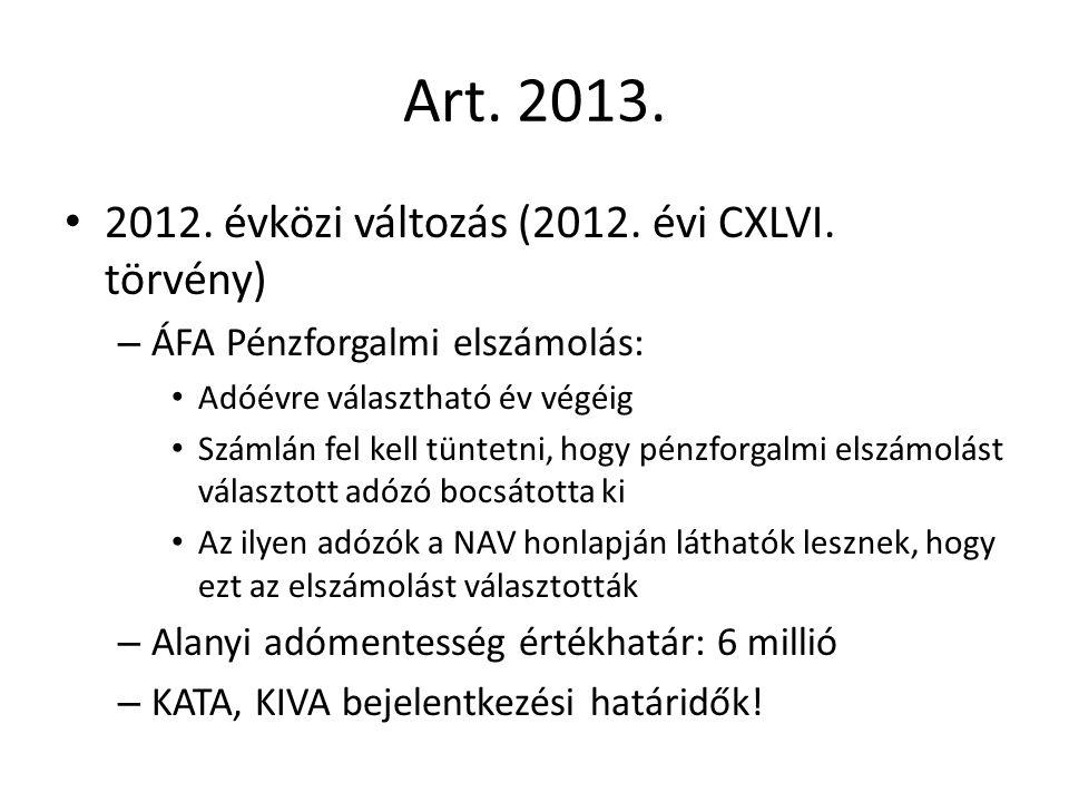 Art. 2013. 2012. évközi változás (2012. évi CXLVI.