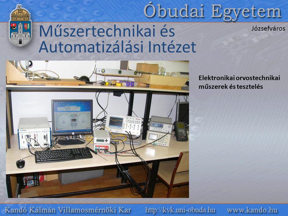 Műszertechnikai és Automatizálási Intézet Elektronikai orvostechnikai műszerek és tesztelés Józsefváros
