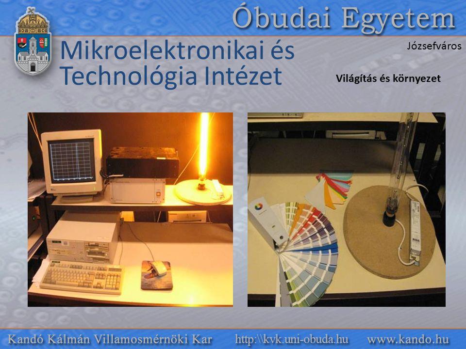 Mikroelektronikai és Technológia Intézet Világítás és környezet Józsefváros