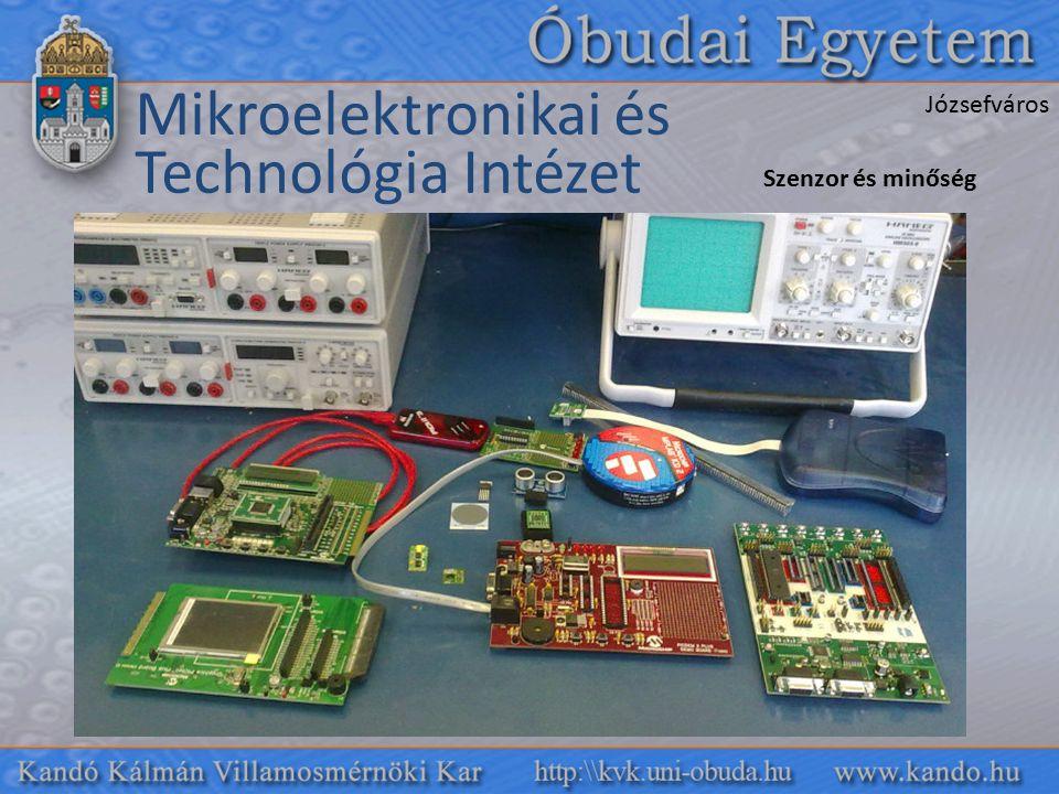 Mikroelektronikai és Technológia Intézet Szenzor és minőség Józsefváros