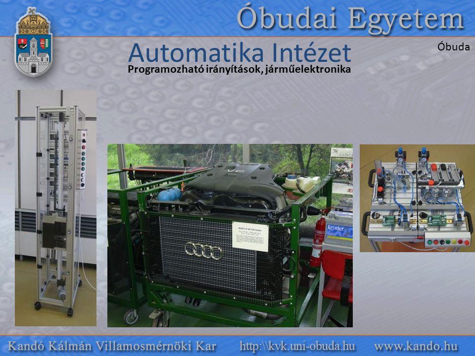 Programozható irányítások, járműelektronika Automatika Intézet Óbuda