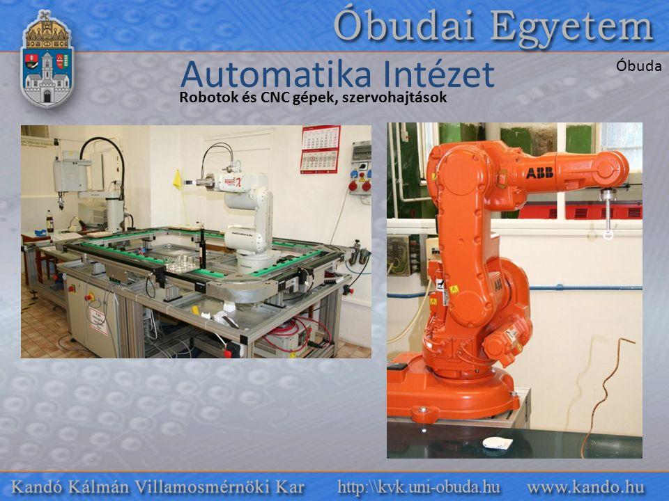 Robotok és CNC gépek, szervohajtások Automatika Intézet Óbuda