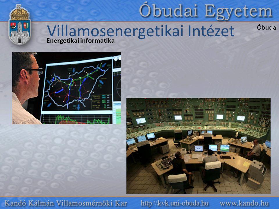 Energetikai informatika Villamosenergetikai Intézet Óbuda