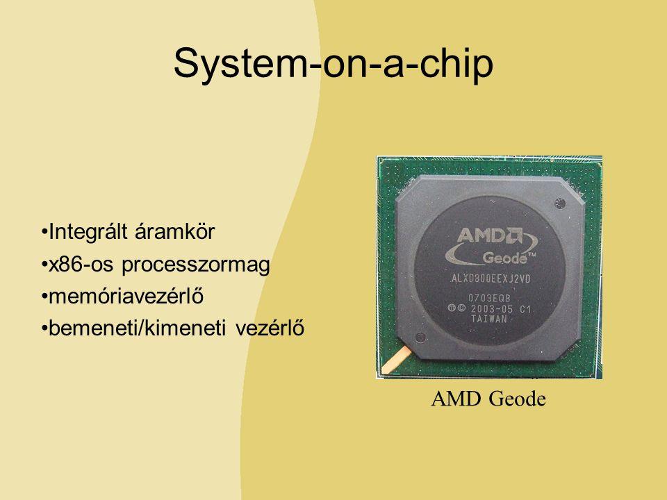 System-on-a-chip Integrált áramkör x86-os processzormag memóriavezérlő bemeneti/kimeneti vezérlő AMD Geode