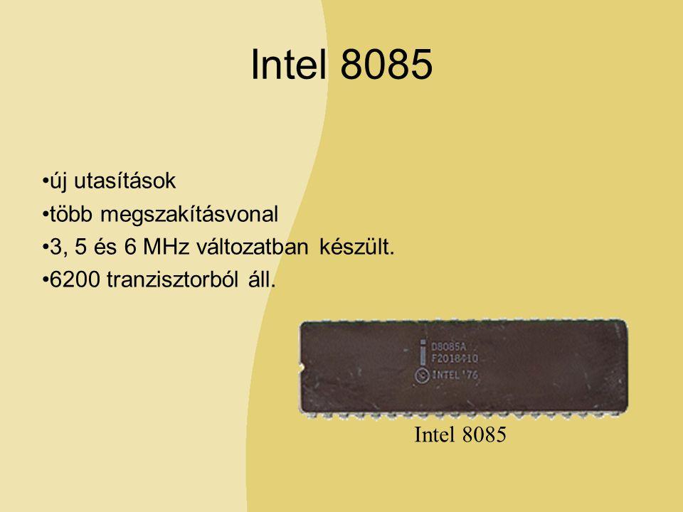 Intel 8085 új utasítások több megszakításvonal 3, 5 és 6 MHz változatban készült.