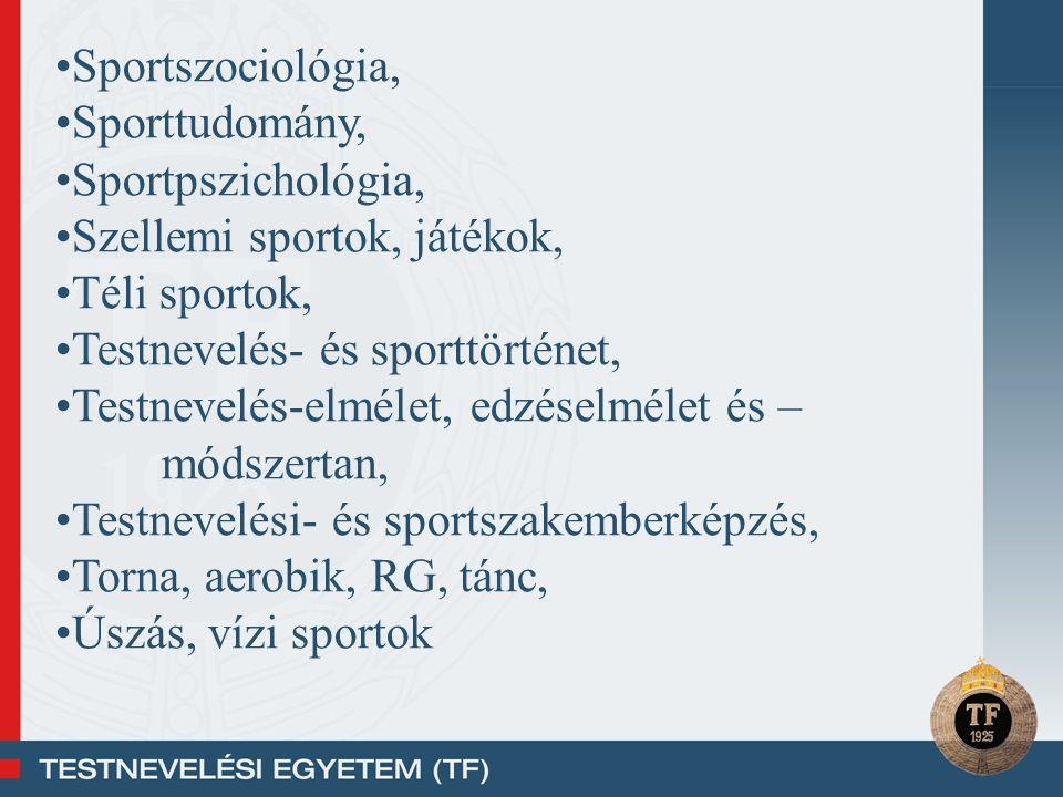 Sportszociológia, Sporttudomány, Sportpszichológia, Szellemi sportok, játékok, Téli sportok, Testnevelés- és sporttörténet, Testnevelés-elmélet, edzés