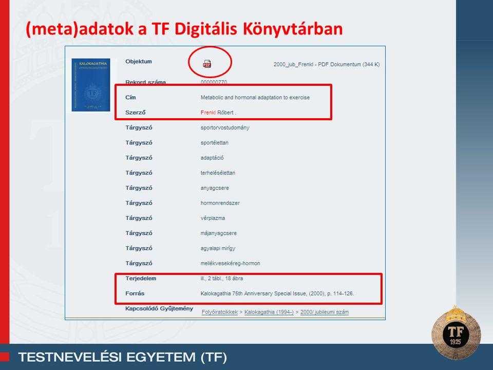 (meta)adatok a TF Digitális Könyvtárban