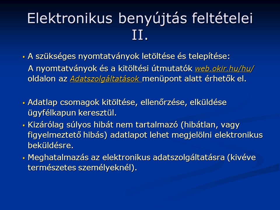 Elektronikus benyújtás feltételei II.