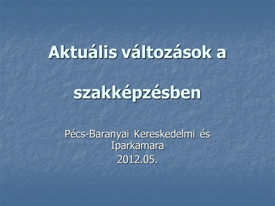 Új jogszabályok: 2011.évi CLXXXVI. szakképzési törvény 2011.