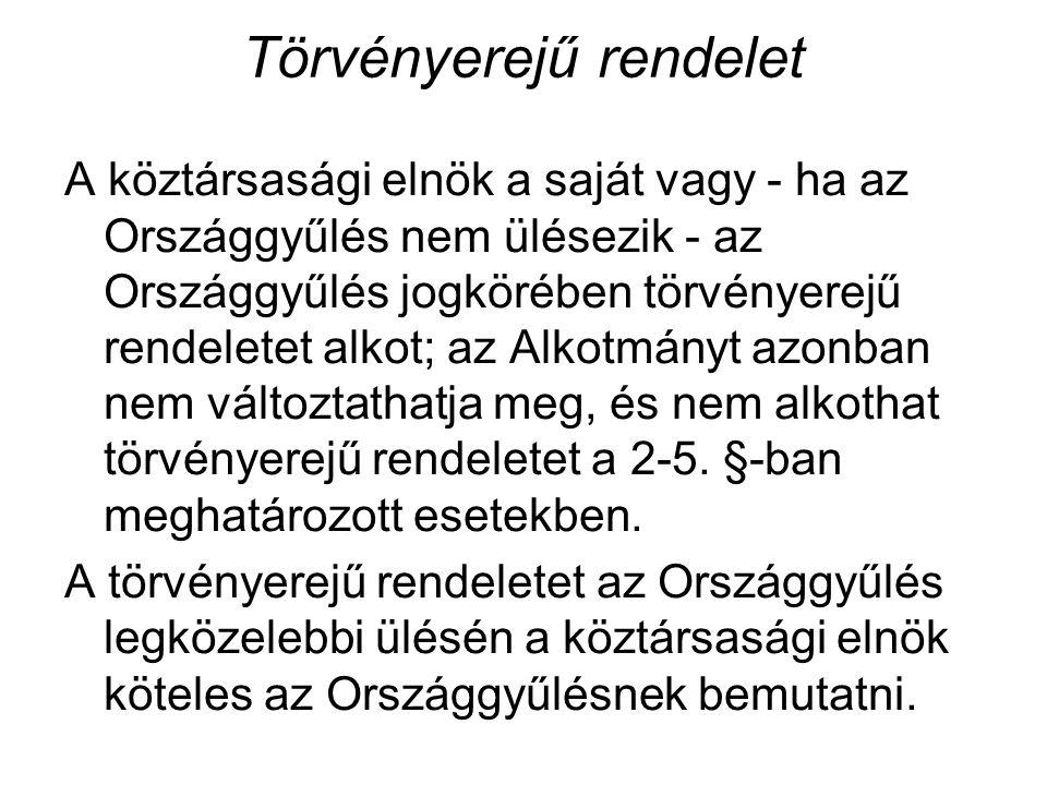 Minisztertanácsi rendelet A Kormány az Alkotmányban meghatározott feladatkörében, illetőleg törvényben vagy törvényerejű rendeletben kapott felhatalmazás alapján ad ki rendeletet
