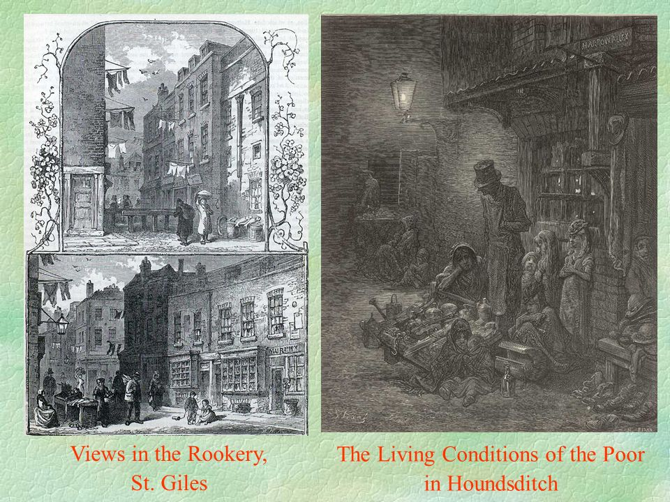 Views in the Rookery, St. Giles The Living Conditions of the Poor in Houndsditch