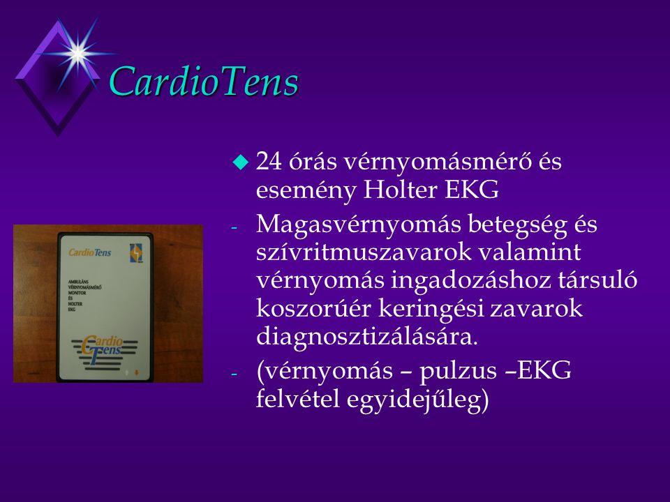 CardioTens u 24 órás vérnyomásmérő és esemény Holter EKG - Magasvérnyomás betegség és szívritmuszavarok valamint vérnyomás ingadozáshoz társuló koszorúér keringési zavarok diagnosztizálására.