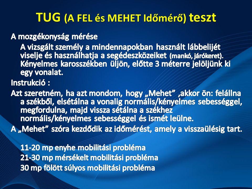 TUG (A FEL és MEHET Időmérő) teszt