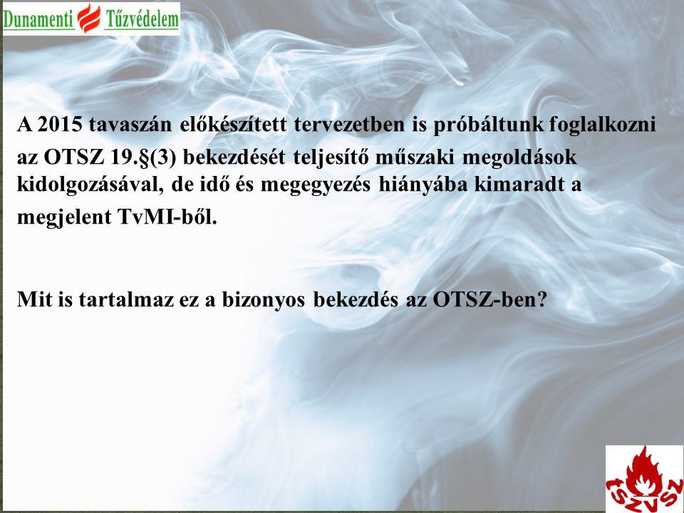 OTSZ 19.§ (3).