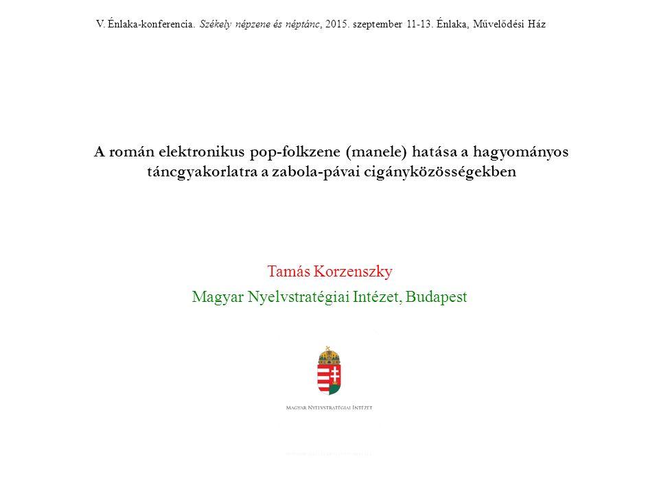 V. Énlaka-konferencia. Székely népzene és néptánc, 2015.