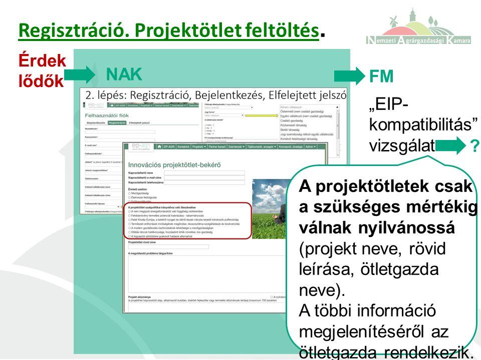 """Regisztráció. Projektötlet feltöltés. NAK FM """"EIP- kompatibilitás vizsgálat ."""