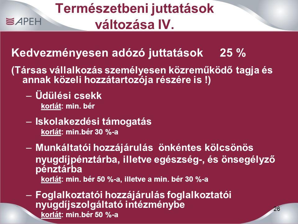 26 Természetbeni juttatások változása IV.