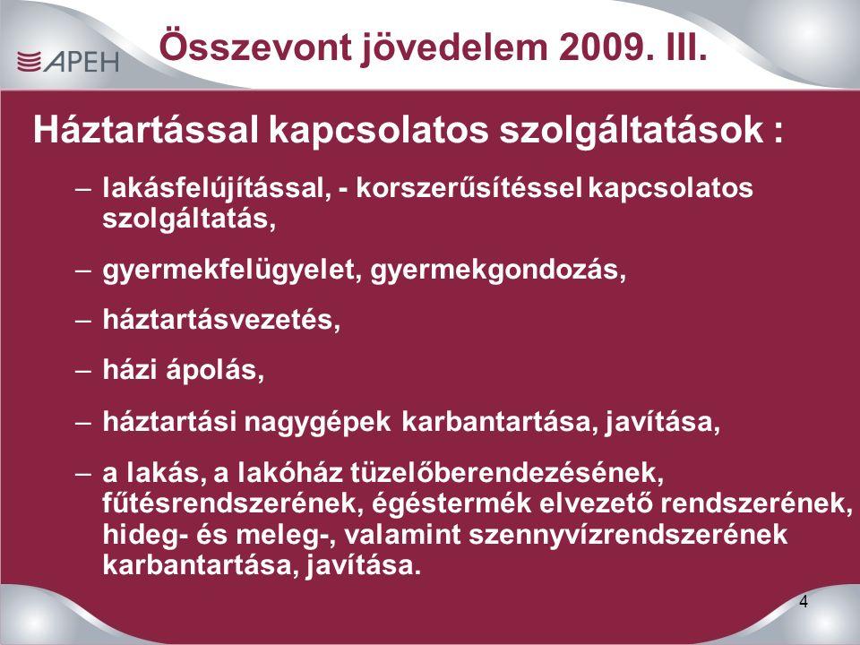 4 Összevont jövedelem 2009. III.