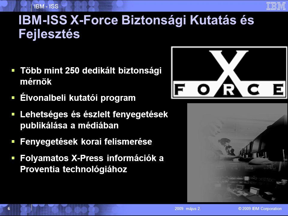 IBM - ISS © 2009 IBM Corporation 72009. május 2. http://xforce.iss.net/