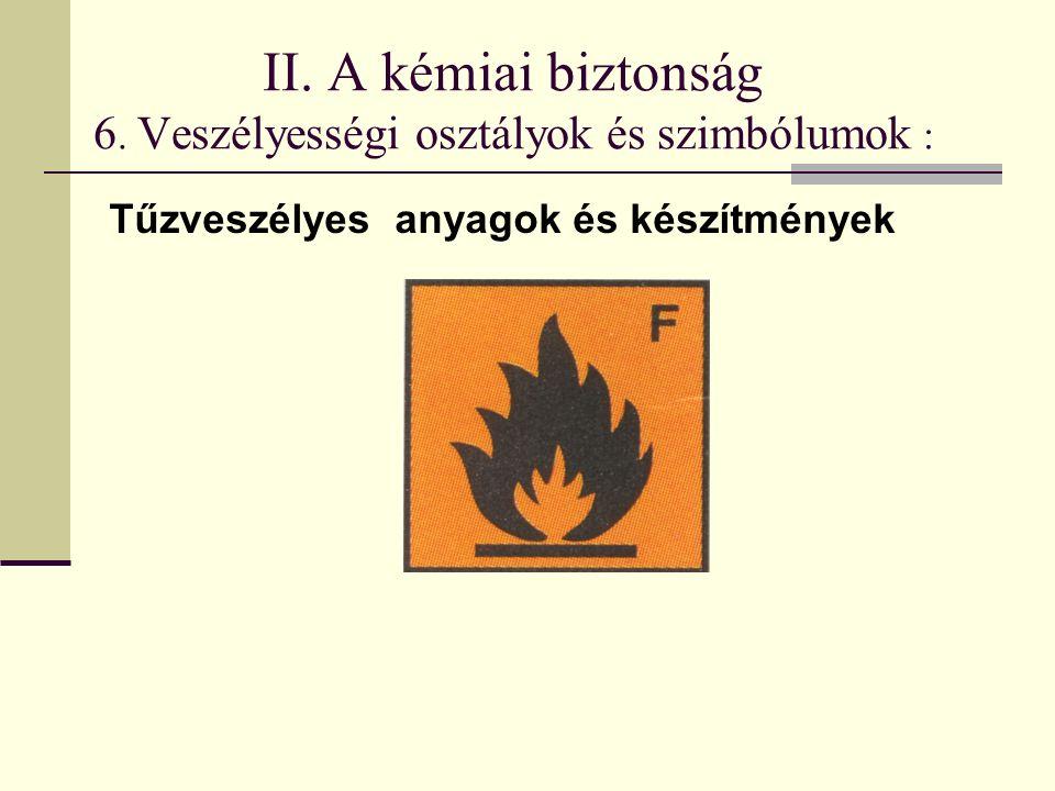 II. A kémiai biztonság 6.