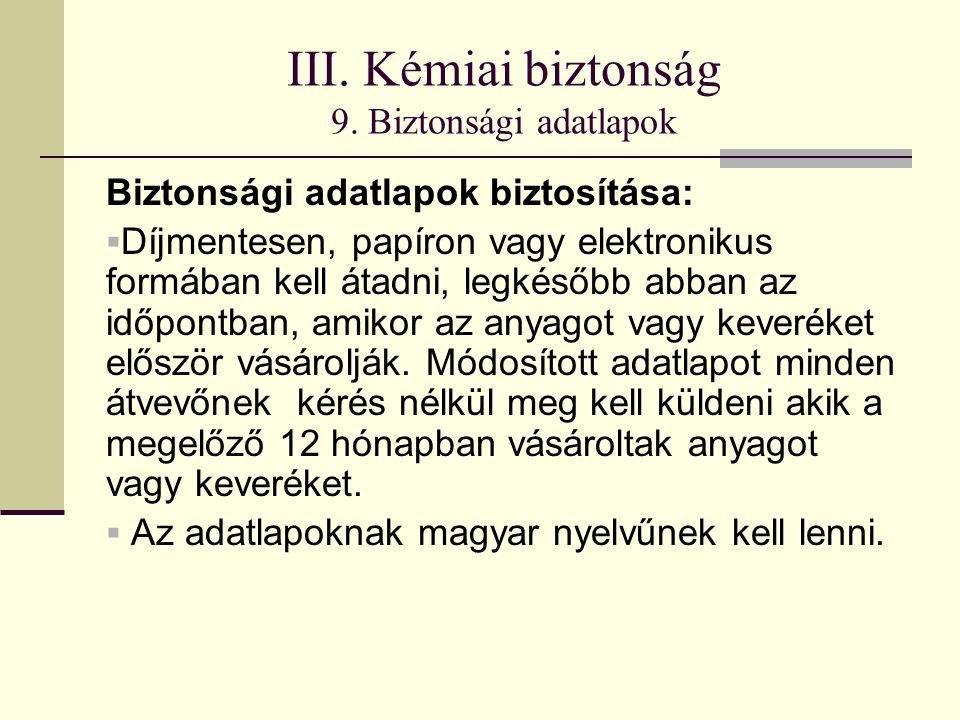 III. Kémiai biztonság 9.