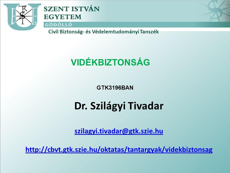 Civil Biztonság- és Védelemtudományi Tanszék Dr.