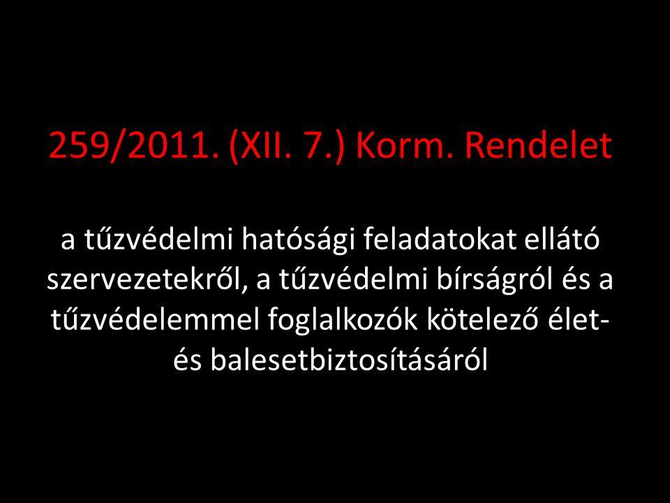 259/2011. (XII. 7.) Korm.