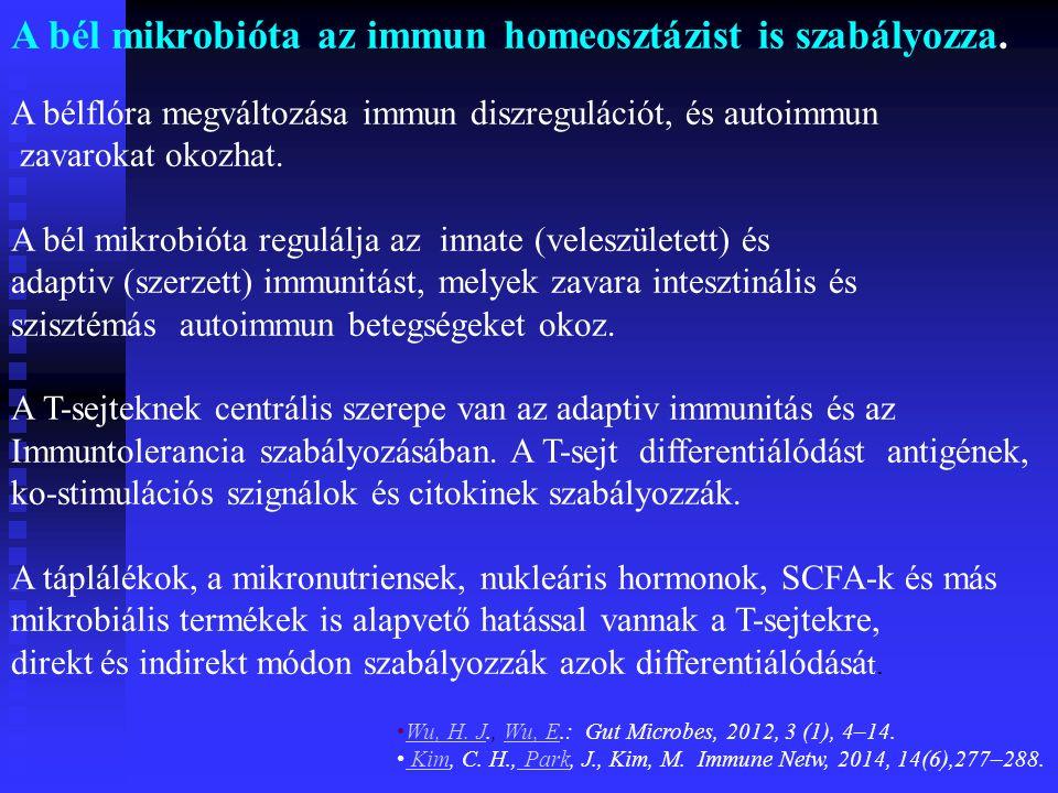 A bél mikrobióta az immun homeosztázist is szabályozza.