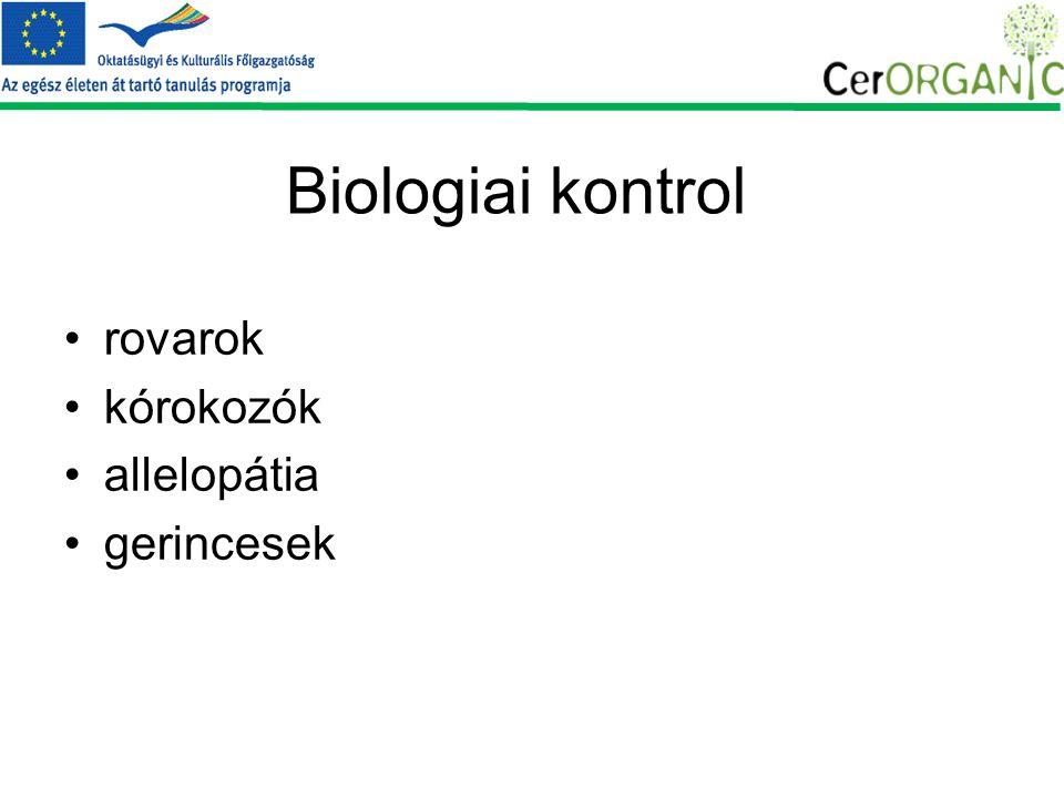 Biologiai kontrol rovarok kórokozók allelopátia gerincesek