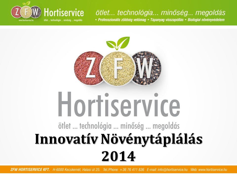 Innovatív Növénytáplálás 2014