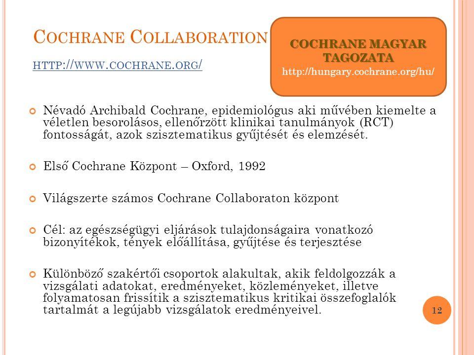 C OCHRANE C OLLABORATION HTTP :// WWW. COCHRANE. ORG / HTTP :// WWW.