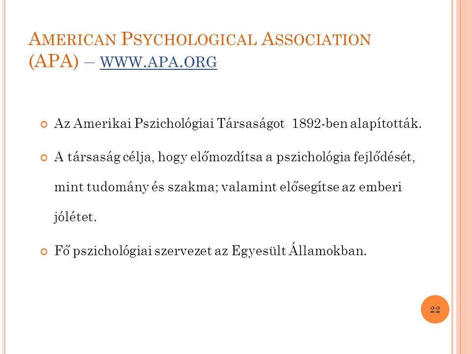 A MERICAN P SYCHOLOGICAL A SSOCIATION (APA) – WWW.