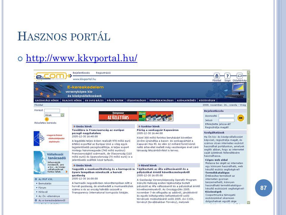 H ASZNOS PORTÁL http://www.kkvportal.hu/ 87