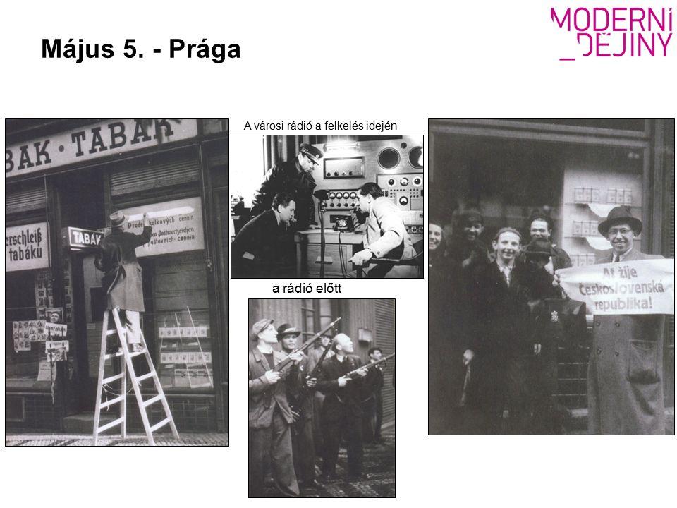 Május 5. - Prága a rádió előtt A városi rádió a felkelés idején