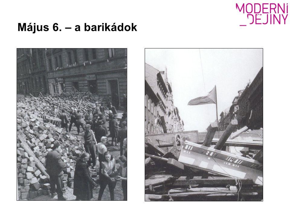Május 6. – a barikádok
