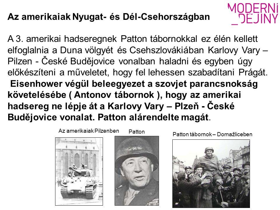 Patton tábornok – Domažliceben A 3.