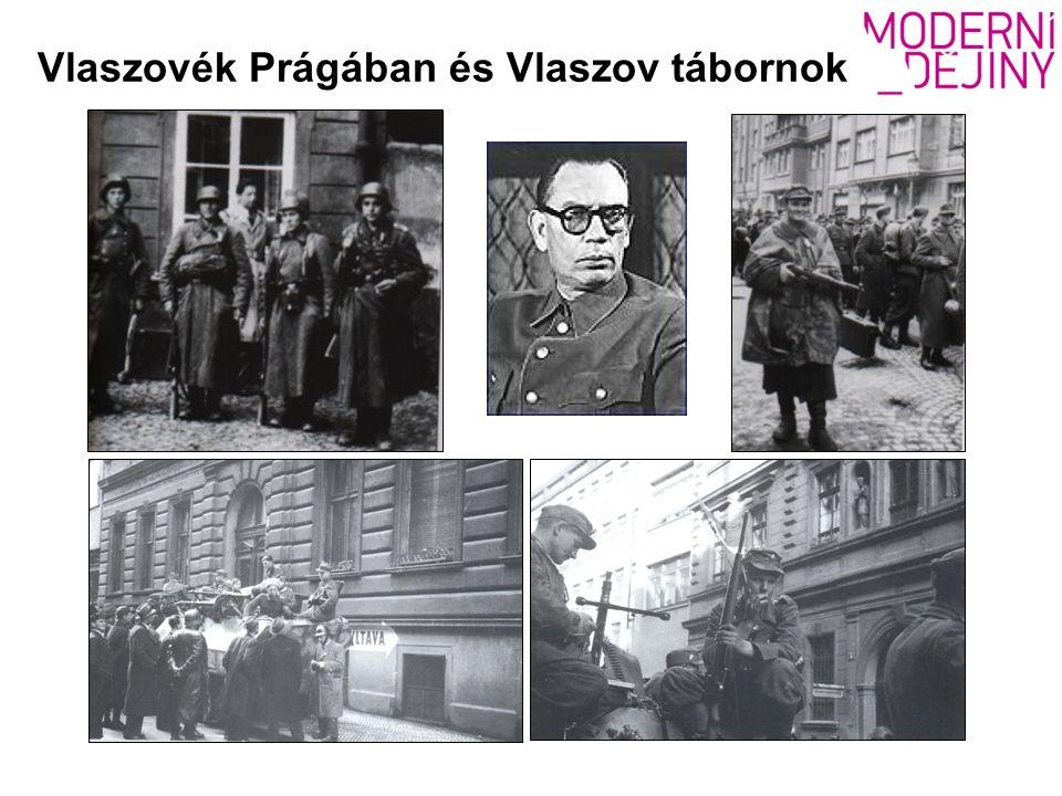 Vlaszovék Prágában és Vlaszov tábornok
