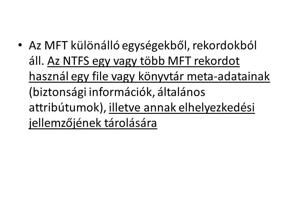Az MFT különálló egységekből, rekordokból áll.