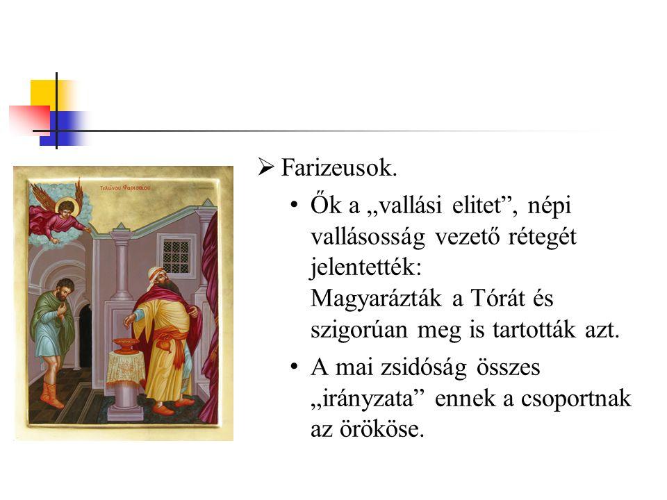 Farizeusok.