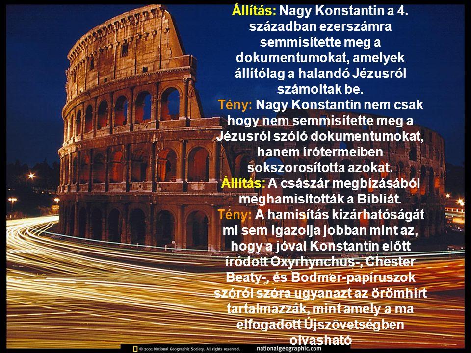 Állítás: Nagy Konstantin a 4.