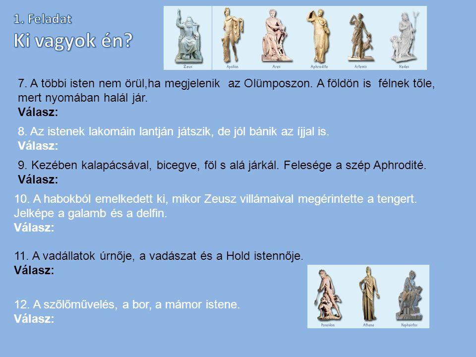 A görög mitológia egy alakjával van össze- függésben a páni félelem és a pánik kifejezésünk.
