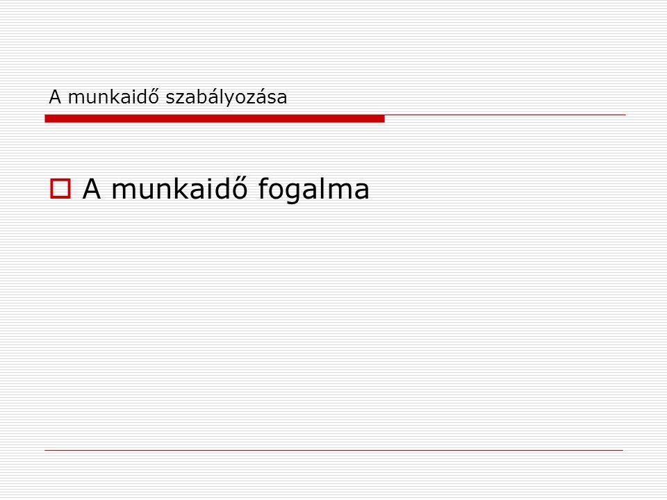 A munkaidő  127/A.